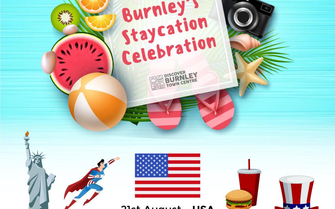 Burnley's Staycation Celebration – USA